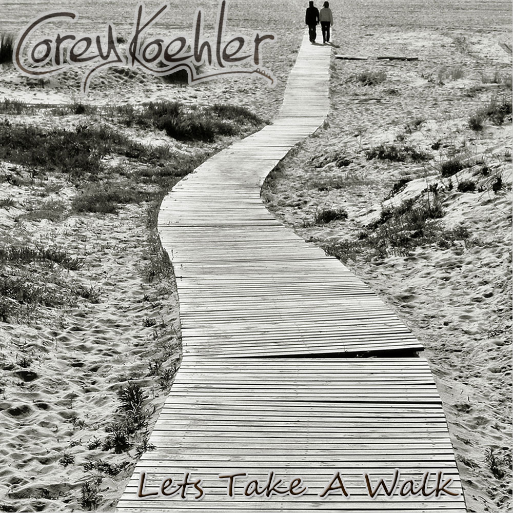 Album Art - Let's Take A Walk by Corey Koehler