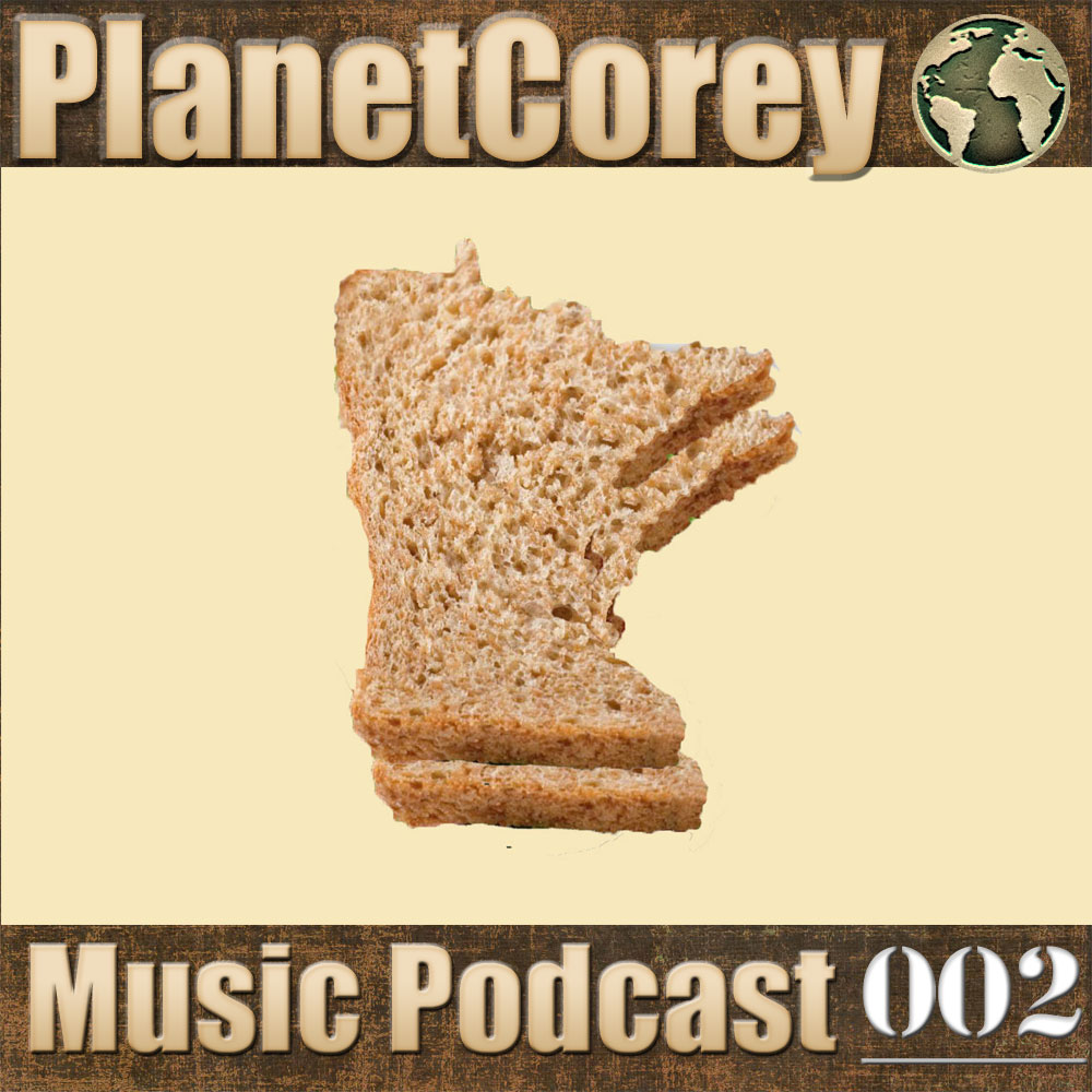 New Music Podcast 002 – Minnesota Sandwich